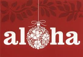 Mele Kalikimaka - Frohe Weihnachten - Merry Christmas